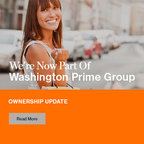We're Now Part Of Washington Prime Group